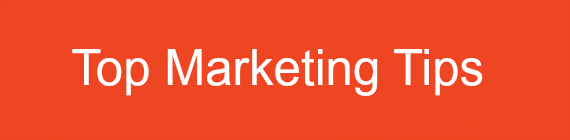 Top Marketing Tips