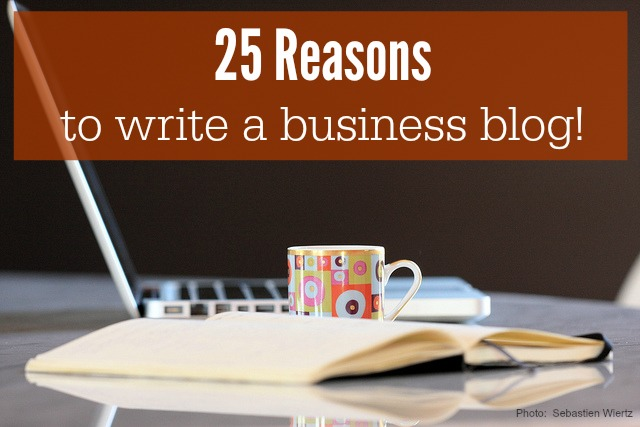 25 Reasons to write a business blog - Jim's Marketing Blog