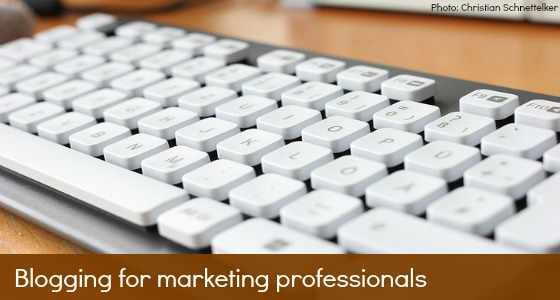 Why marketing professionals should write a blog