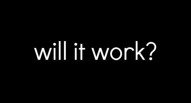 will it work