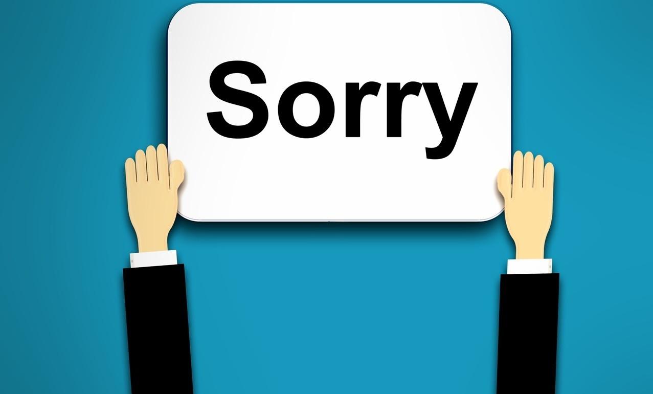 im sorry, mistake, responsibility